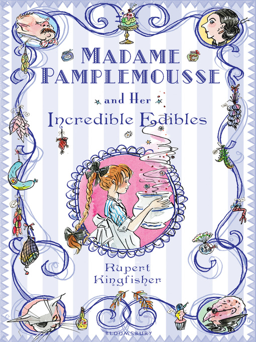 Madame Pamplemousse and Her Incredible Edibles (eBook): Madame Pamplemousse Series, Book 1