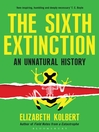 The Sixth Extinction (eBook): An Unnatural History