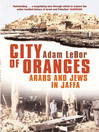 City of Oranges (eBook): Arabs and Jews in Jaffa