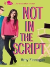 Not in the Script (eBook): If Only… Series, Book 3