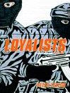 Loyalists (eBook)