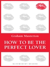 How to be the Perfect Lover (eBook)