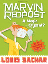 A Magic Crystal? (eBook): Marvin Redpost Series, Book 8