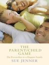 The Parent/Child Game (eBook)