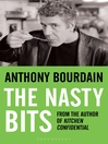 The Nasty Bits (eBook): Collected Cuts, Useable Trim, Scraps and Bones
