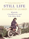Still Life (eBook): Klipfisk, Cloudberries and Life After Kids