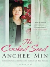 The Cooked Seed (eBook): A Memoir
