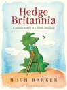 Hedge Britannia (eBook): A Curious History of a British Obsession