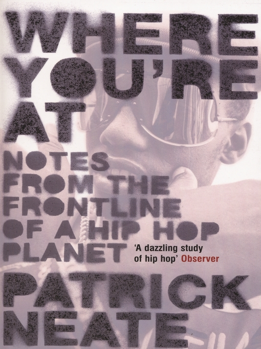 Where You're At (eBook): notes from the frontline of a hip hop planet