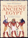 The Rise and Fall of Ancient Egypt (eBook)