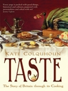 Taste (eBook): The Story of Britain through Its Cooking