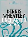 Uncharted Seas (eBook)