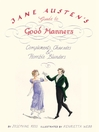 Jane Austen's Guide to Good Manners (eBook): Compliments, Charades and Horrible Blunders