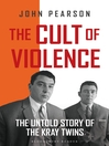 The Cult of Violence (eBook)