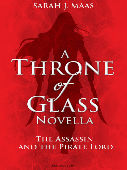 The Assassin and the Pirate Lord (eBook): A Throne of Glass Novella
