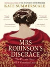 Mrs Robinson's Disgrace (eBook): The Private Diary of a Victorian Lady
