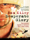 Desperate Glory (eBook)