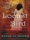 The Locust and the Bird (eBook): My Mother's Story