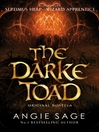 Darke Toad (eBook): Septimus Heap Novella