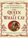 The Queen of Whale Cay (eBook): The Extraordinary Story of 'Joe' Carstairs, the Fastest Woman on Water