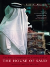 The Rise, Corruption and Coming Fall of the House of Saud (eBook): With an Updated Preface