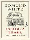 Inside a Pearl (eBook): My Years in Paris