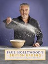 Paul Hollywood's British Baking (eBook)