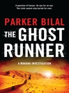 The Ghost Runner (eBook): Makana Mystery Series, Book 3