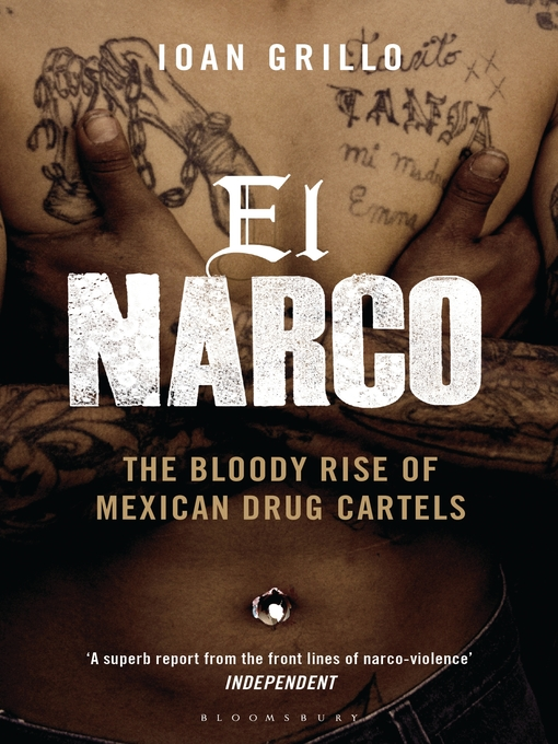 El Narco (eBook): The Bloody Rise of Mexican Drug Cartels