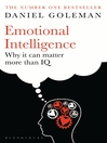Emotional Intelligence (eBook): Why It Can Matter More Than IQ