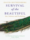 Survival of the Beautiful (eBook): Art, Science, and Evolution