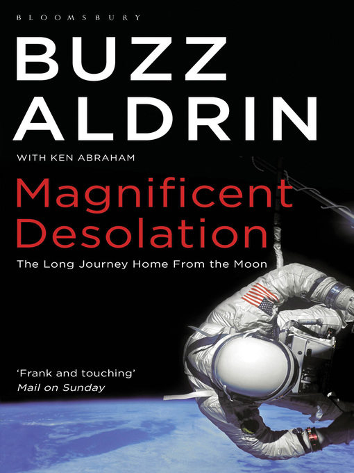 Magnificent Desolation (eBook): The Long Journey Home from the Moon