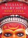 Nine Lives (eBook): In Search of the Sacred in Modern India