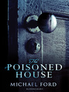 The Poisoned House (eBook)