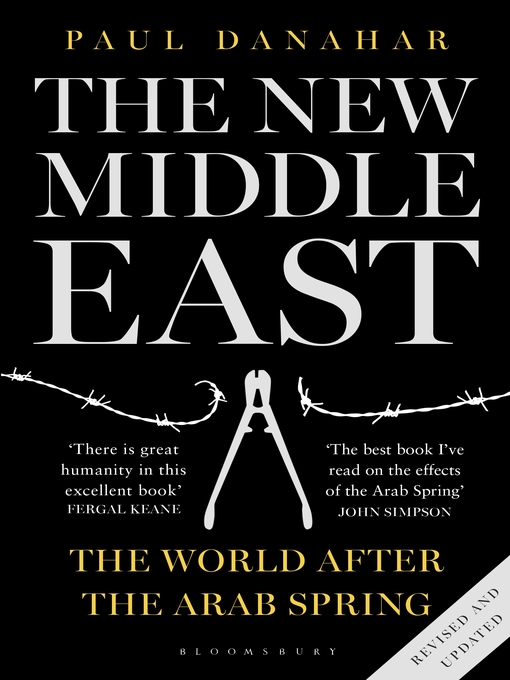 The New Middle East (eBook): The World After the Arab Spring