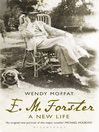 E. M. Forster (eBook): A New Life