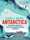 Antarctica (eBook): An Intimate Portrait of the World's Most Mysterious Continent