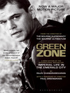 Green Zone (eBook): Imperial Life in the Emerald City