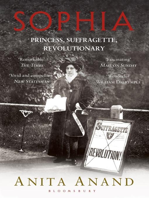 Sophia (eBook): Princess, Suffragette, Revolutionary