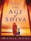 The Age of Shiva (eBook)