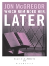 Which Reminded Her, Later (eBook)