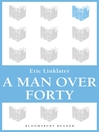 A Man Over Forty (eBook)