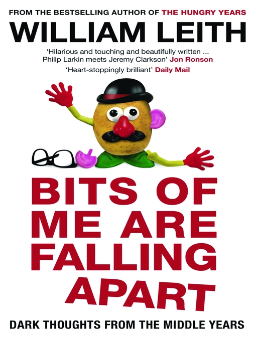 Bits of Me are Falling Apart (eBook): Dark Thoughts From The Middle Years