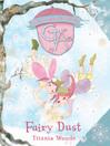 Fairy Dust (eBook): Glitterwings Academy Series, Book 4