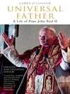 Universal Father (eBook): A Life of Pope John Paul II
