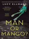 Man or Mango? (eBook)