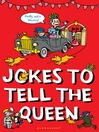 Jokes to Tell the Queen (eBook)
