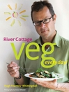 River Cottage Veg Every Day! (eBook)