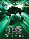 Zero Hour (eBook): H. I. V. E. Series, Book 6