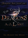 The Coming of Dragons (eBook): The Darkest Age